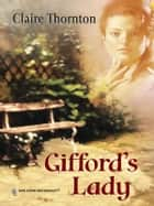 Gifford's Lady ebook by Claire Thornton