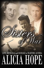 Sisters of War ebook by Alicia Hope