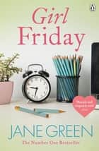 Girl Friday eBook by Jane Green