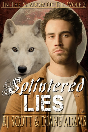 Splintered Lies ebook by RJ Scott,Diane Adams