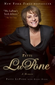 Patti LuPone - A Memoir ebook by Patti LuPone