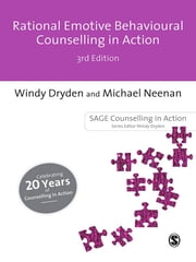 Rational Emotive Behavioural Counselling in Action ebook by Windy Dryden,Mr Michael Neenan