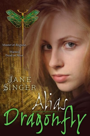 Alias Dragonfly eBook by Jane Singer