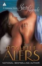 Secret Agenda ebook by Rochelle Alers