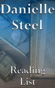 Danielle Steel - Reading List ebook by Edward Peterson