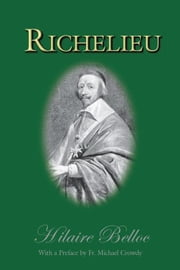 Richelieu ebook by Belloc, Hilaire