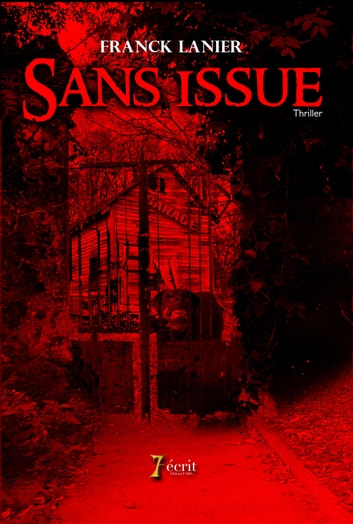 Sans issue ebook by Franck  LANIER