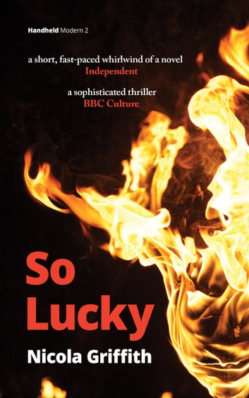 So Lucky ebook by Nicola Griffith