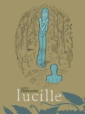 Lucille ebook by Ludovic Debeurme