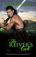 The Reiver's Cub ebook by Laura Strickland
