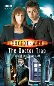 Doctor Who: The Doctor Trap 電子書籍 by Simon Messingham