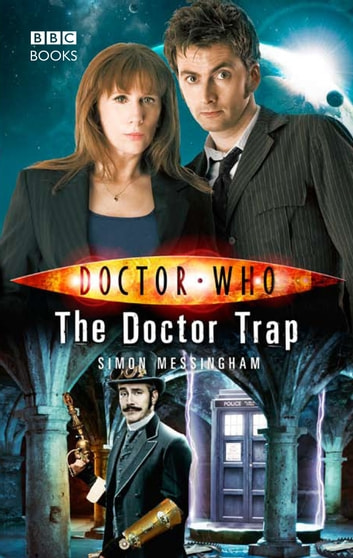 Doctor Who: The Doctor Trap eBook by Simon Messingham
