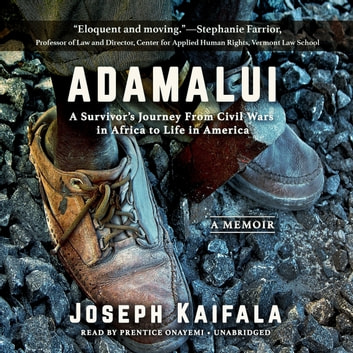 Adamalui - A Survivor's Journey from Civil Wars in Africa to Life in America audiobook by Joseph Kaifala