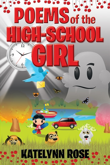 Poems of the High-School Girl ebook by Katelynn Rose