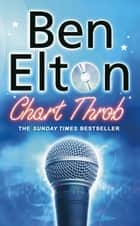 Chart Throb ebook by Ben Elton