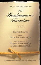 The Bondwoman's Narrative ebook by Hannah Crafts