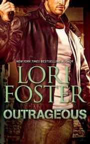 Outrageous ebook by Lori Foster