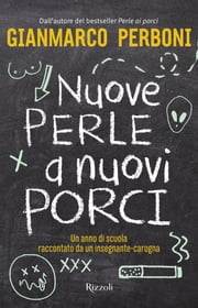 Nuove perle a nuovi porci ebook by Gianmarco Perboni