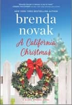 A California Christmas ebook by Brenda Novak