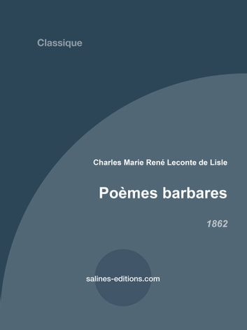 Poèmes barbares eBook by Leconte de Lisle