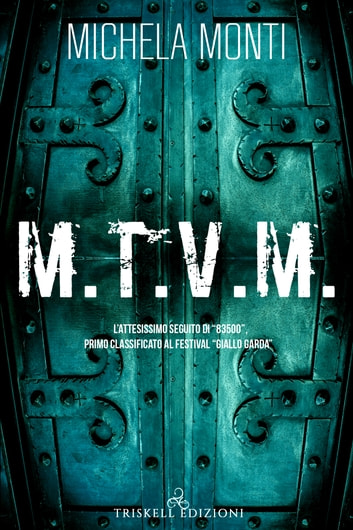 M.T.V.M. ebook by Michela Monti