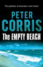 The Empty Beach - Cliff Hardy 4 ebook by Peter Corris
