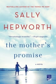 The Mother's Promise - A Novel ebook by Sally Hepworth