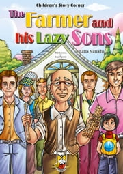 The Farmer and his Lazy Sons ebook by Ratna Manucha