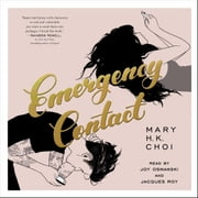 Emergency Contact audiobook by Mary H. K. Choi
