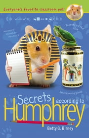 Secrets According to Humphrey ebook by Betty G. Birney