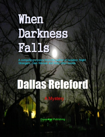 When Darkness Falls ebook by Dallas Releford