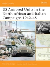 US Armored Units in the North African and Italian Campaigns 1942?45 ebook by Steven J. Zaloga