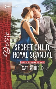 Secret Child, Royal Scandal ebook by Cat Schield