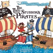 Two Stubborn Pirates ebook by Oakley Graham,Kimberley Scott
