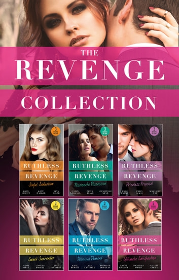 The Revenge Collection 2018 (Mills & Boon e-Book Collections) ebook by Lynne Graham,Michelle Smart,Caitlin Crews,Cathy Williams,Maya Blake,Chantelle Shaw,Kate Hewitt,Kate Walker,Nina Milne,Kat Cantrell,et al