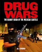 Drug Wars - The Mexican Cartels ekitaplar by Al Cimino