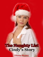 The Naughty List: Cindy's Story ebook by NovaStorm Media