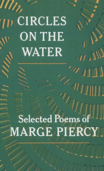 Circles on the Water ebook by Marge Piercy