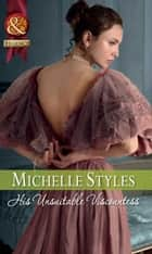 His Unsuitable Viscountess (Mills & Boon Historical) ebook by Michelle Styles