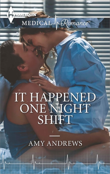 It Happened One Night Shift ebook by Amy Andrews