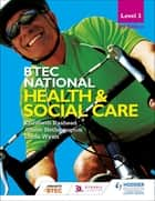 BTEC National Level 3 Health and Social Care 3rd Edition ebook by Elizabeth Rasheed, Alison Hetherington, Linda Wyatt