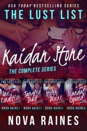 The Lust List: Kaidan Stone - The Complete Series Bundle ebook by Nova Raines,Mira Bailee