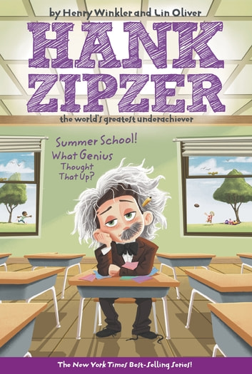 Summer School! What Genius Thought That Up? #8 ebook by Henry Winkler,Lin Oliver