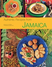 Authentic Recipes from Jamaica ebook by John DeMers