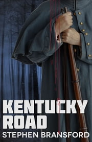 Kentucky Road ebook by Stephen Bransford