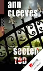Seelentod ebook by Ann Cleeves, Stefanie Kremer