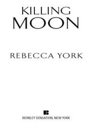 Killing Moon ebook by Rebecca York