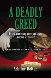 A DEADLY GREED ebook by Adeline Bolton