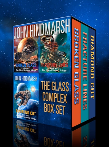 The Glass Complex Trilogy ebook by John Hindmarsh