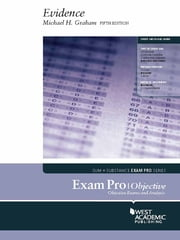 Exam Pro on Evidence, Objective, 5th ebook by Michael Graham